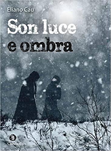 """La copertina di """"Son Luce e ombra""""  (Condaghes 2016)"""