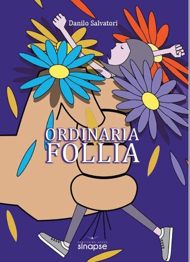 Ordinaria Follia foto 2