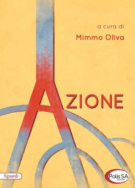 l'antologia Azione, autori vari (Polis SA Magazine)
