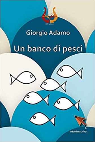 Un banco di pesci- Giorgio amato